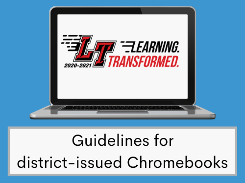 Guidelines for district-issued Chromebooks