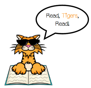 "Photo of Tulley the Tiger asking students to ""Read, Tigers, Read!"""