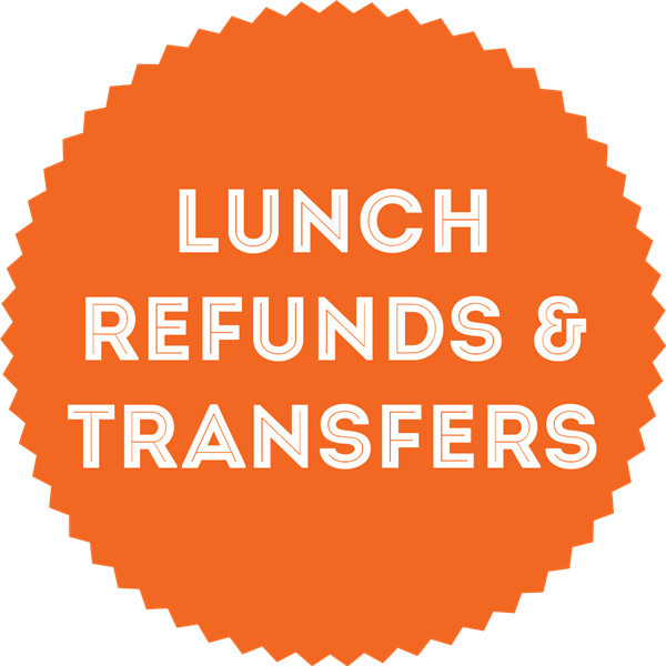 Lunch Refunds & Transfers Button