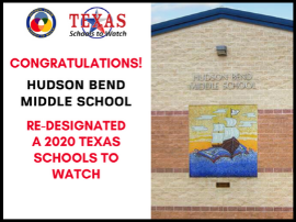 Hudson Bend Middle School earns Texas Schools to Watch® re-designation