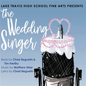 LTHS Students Present The Wedding Singer